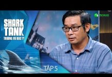 Xem Tiến Sỹ Công Nghệ Hàng không Gọi Vốn 27 Tỷ | Shark Tank Việt Nam Tập 5 [Full]