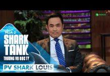 Xem Shark Louis Nói Gì Khi Lần Đầu Ngồi Ghế Shark Tank? | Shark Tank Việt Nam | Thương Vụ Bạc Tỷ