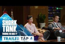 Xem [Trailer Tập 4] Kỷ Lục Gọi Vốn 8 Triệu Đô?   Shark Tank Việt Nam   Thương Vụ Bạc Tỷ Mùa 2