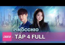 Xem PINOCCHIO TẬP 4   Phim Hàn Quốc Hay Nhất