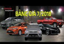 Xem Bảng giá xe ô tô Toyota tháng 7/2018 mới nhất tại VN | Tin Xe Hơi