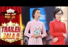 Xem Thách thức danh hài 4| trailer gala 2: Màn hội ngộ đáng mong đợi nhất mùa 4 của hai mỹ nhân hài