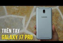 Xem Trên tay Samsung Galaxy J7 Pro – Thiết kế vừa lạ vừa quen, cảm biến vân tay nhạy hơn