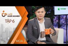 Xem Kiến Trúc Doanh Nghiệp Trong Kinh Doanh Bền Vững Cùng PGĐ Canon Marketing VN   Cafe KN Mùa 2 – Tập 6