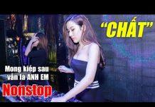 Xem LK Nhạc Trẻ Remix Hay Nhất 2018 | lk nhac tre remix – Nonstop Việt mix, NHẠC TRẺ – Nhạc DJ Cực Mạnh