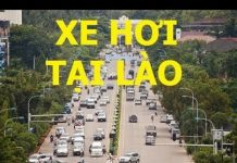 Xem Xe hơi tại Lào – giấc mơ của người Việt