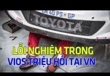 Xem 11.718 xe Toyota Vios – Corolla – và Yaris triệu hồi tại VN | Tin Xe Hơi