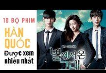 Xem Top 10 bộ phim Hàn Quốc được xem nhiều nhất từ trước tới nay