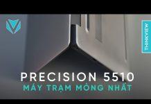 Xem Dell Precision 5510: Chiếc máy trạm di động đẹp nhất | ThinkView
