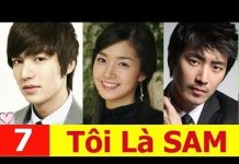 Xem Tôi là Sam Tập 7 HD | Phim Hàn Quốc Mới Nhất