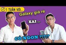 Xem 1 tuần với Galaxy J4: Hài lòng hay không?