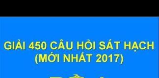 Xem GIẢI 450 CÂU HỎI SÁT HẠCH LÁI XE 2018 (ĐỀ 1)