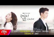 Xem Top 9 bộ phim Hàn Quốc Hay nhất trong tháng 9 – 2017