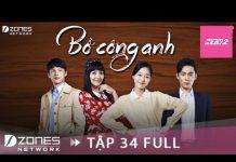Xem BỒ CÔNG ANH – Tập 34 | Phim Hàn Quốc Lồng Tiếng