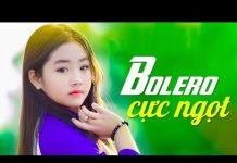 Xem Trực Tiếp Ca Nhạc Bolero Trữ Tình Hải Ngoại Hay Nhất 2018 – LK Nhạc Vàng Xưa Chấn Động Con Tim