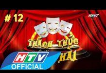 Xem HTV Thách thức Danh hài Mùa 1 | Tập 12 Full HD | TTDH 1/7/2015