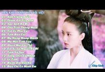 Xem Lk Nhạc Hoa Lời Việt Hay Nhất 2018 📀 Nghe Một Lần Là Nhớ Đến Già (p8)