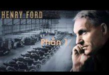 Xem Vua xe hơi Henry Ford – Phần 1