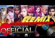 Xem Liên Khúc Nhạc Trẻ Remix Hay Nhất 2017   Nhạc Remix Tuyển Chọn  Lk nhac Tre remix 2017   DJ Remix P1