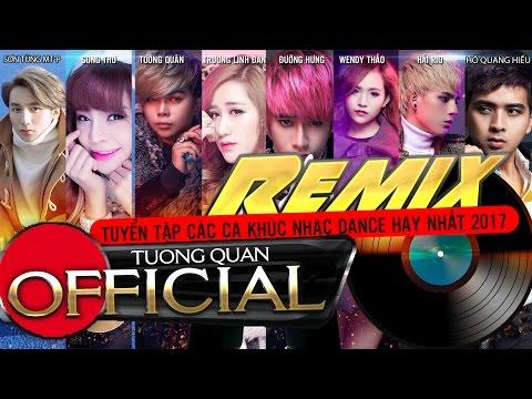 Xem Liên Khúc Nhạc Trẻ Remix Hay Nhất 2017 | Nhạc Remix Tuyển Chọn |Lk nhac Tre remix 2017 | DJ Remix P1