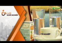 Xem Công nghệ Nano Curcumin | Café Khởi Nghiệp