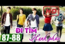 Xem Đi tìm hạnh phúc Tập 87 + Tập 88, phim Hàn Quốc đặc sắc lồng tiếng | Thuyết Minh Hay Nhất