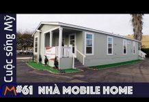 Xem Cuộc sống Mỹ – Vlog 61: Kiểu nhà mobile home