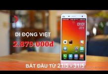 Xem Di Động Việt – Xiaomi Mi 4 – Ram 3GB, Giá Mê Ly
