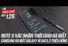 Xem Samsung Galaxy Note 9 xác nhận thời gian ra mắt | Tin Công Nghệ Hot Số