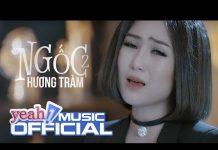 Xem Ngốc 2 (Hãy Để Em Quên) | Hương Tràm | Official MV | Nhạc trẻ hay mới nhất