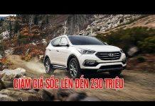 Xem Hyundai SantaFe 2017 tại VN giảm đến 230 triệu | Tin Xe Hơi
