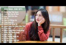 Xem Bảng Xếp Hạng Nhạc Zing Mp3 Hay Nhất Tháng 6/2018 (p2)