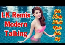 Xem Nonstop Modern Talking Remix | Đẳng Cấp Nhạc Sống | Mạnh Hà Karaoke |