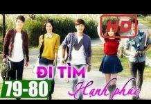 Xem Đi tìm hạnh phúc Tập 79 + Tập 80, phim Hàn Quốc đặc sắc lồng tiếng | Thuyết Minh Hay Nhất