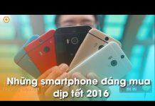 Xem Top 10 Smartphone xách tay bán chạy nhất 2015 tại Di Động Thông Minh