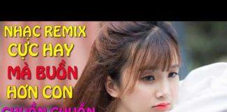 Xem Liên Khúc Nhạc Trẻ Remix Hay Nhất Tháng 2 2018 – lk nhạc trẻ 2018 –  nhac tre remix – Nhạc DJ
