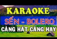 Xem [KARAOKE] Liên Khúc Karaoke Sến – Bolero – Trữ Tình Cực Hay – Nhạc Sống Karaoke