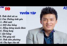 Xem Lam Trường- Top 10 bài hát hay nhất