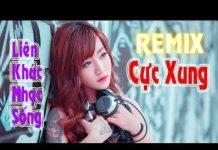 Xem Tuyệt Đỉnh Bolero REMIX 2017 – Liên Khúc Nhạc Sống Trữ Tình Bolero REMIX Hay Nhất -Nhạc Chế Gái Xinh