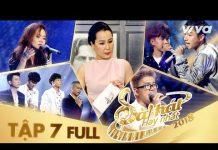 Xem Sing My Song – Bài Hát Hay Nhất 2018 | Tập 7 Full HD Vòng Trại Sáng Tác & Tranh Đấu:Team Giáng Sơn