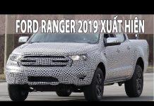 Xem Ford Ranger 2019 mới nhất xuất hiện    Tin Xe Hơi