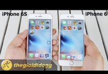 Xem [Speedtest] iPhone 6S và iPhone 6 | www.thegioididong.com