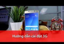 Xem HungMobile – Hướng dẫn cài đặt 3G trên máy Mỹ