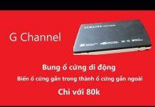 Xem Samsung HDD Insider – Biến Ổ Cứng Gắn Trong Thành Ổ Cứng Gắn Ngoài Chỉ Với 80k