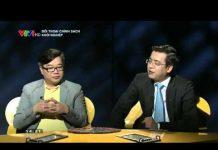 Xem VTV1 – Đối thoại chính sách – Khởi nghiệp