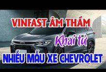 Xem VINFAST âm thầm khai tử nhiều mẫu xe Chevrolet | Xe cỏ giá bèo làm nên sự nghiệp tại Việt Nam