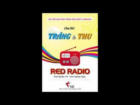 Xem Khoi Nghiep Tre RED RADIO – Thu và Trăng – kì 2