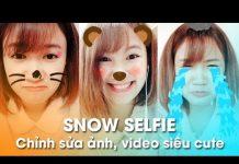 Xem Snow Selfie – Ứng dụng chỉnh sửa video siêu cute