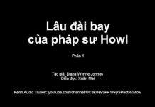 Xem Audio Lâu đài bay của pháp sư Howl , Phần 1