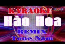 Xem Karaoke Nhạc Sống    Hào Hoa Remix    Tone Nam    Beat New    Organ Đại Nghiệp